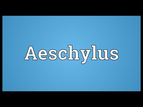 Aeschylus Meaning
