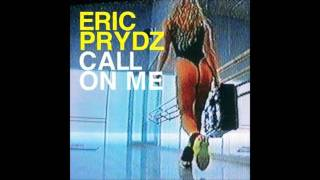 Play Call On Me (Eric Prydz Vs. Retarded Funk Mix)