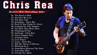 Chris Rea Best Songs Collection -  Chris Rea  Greatest Hits Full Album 2021