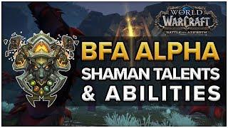 Shaman NEW Talents & Abilities - Battle for Azeroth Alpha