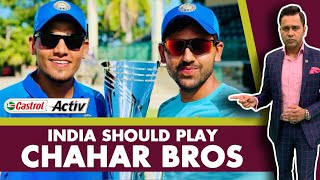 #WIvIND: INDIA should play the CHAHAR BROTHERS   Castrol Activ #AakashVani