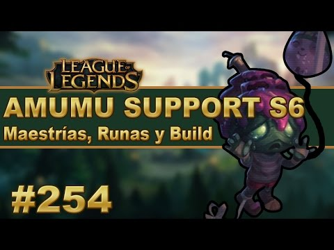 AMUMU SUPPORT (GUÍA) | Maestrias, Runas y Objetos/Build | Vídeo