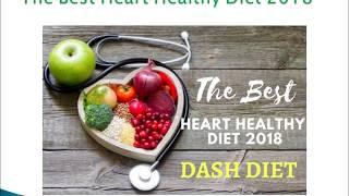 The Best Heart Healthy Diet 2018