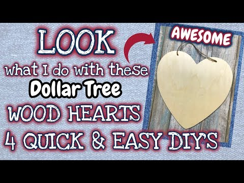 LOOK What I Do With These Dollar Tree WOOD HEARTS | 4 QUICK & EASY DIY's