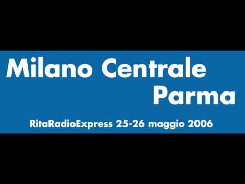 Rita Radio Express - 01 - Milano Parma
