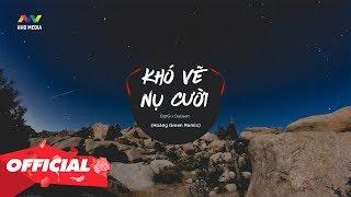 KHÓ VẼ NỤ CƯỜI - ĐạtG x DuUyên (Hoàng Green Remix)