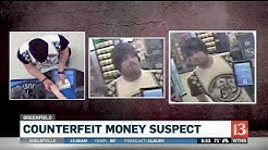 Police search for counterfeit money suspect