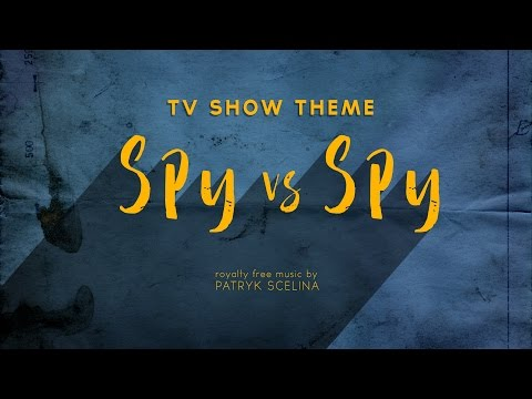 Spy vs Spy - TV Show Theme (Royalty Free Music)