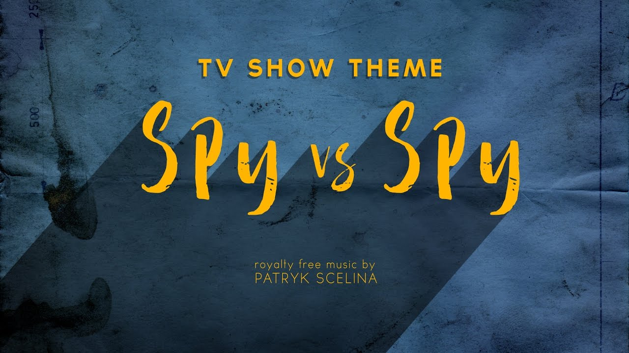 Spy vs Spy - TV Show Theme (Royalty Free Music)