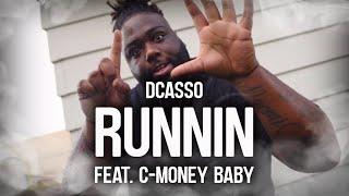 "Dcasso - ""Runnin feat. C-Money Baby"" [Official Video]"