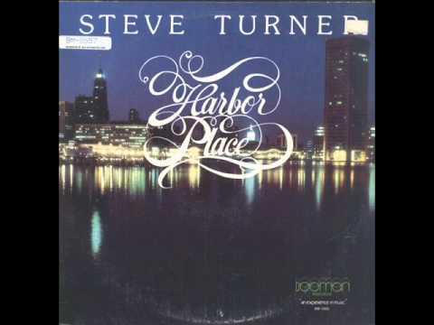 Steve Turner - Harbor Place
