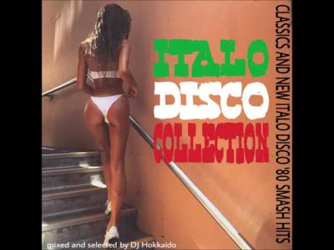 THE NON STOP ITALO DISCO COLLECTION!! 80's & NEW ITALO (17 ITALO HITS) DJ HOKKAIDO