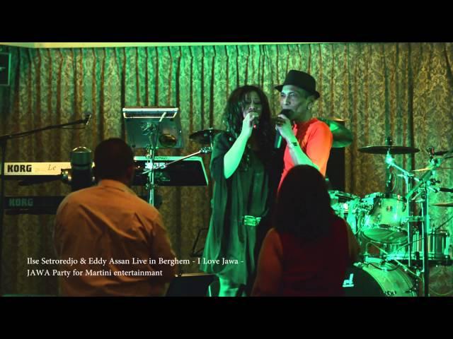 Ilse Setroredjo & Eddy Assan: Live in Berghem - I Love Jawa -
