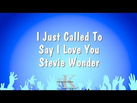 I Just Called To Say I Love You - Stevie Wonder (Karaoke Version)