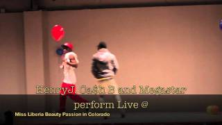 Henry J, Ca$h B and Megastar PERFORMANCE 2011 (NEW LIBERIAN MUSIC)