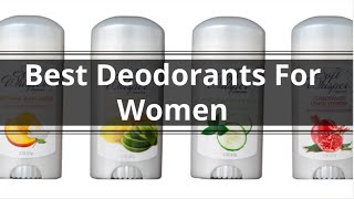 Best Deodorants For Women 2015 - Must-Watch Before Buying