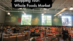Shopping Tour: Whole Foods Market