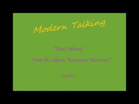 Modern Talking Don't Worry Lyrics
