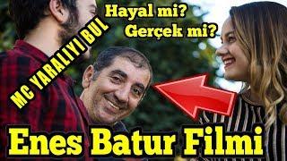 Enes Batur Hayal mi? Gerçek mi? mc yaralıyı 6 kez buldum
