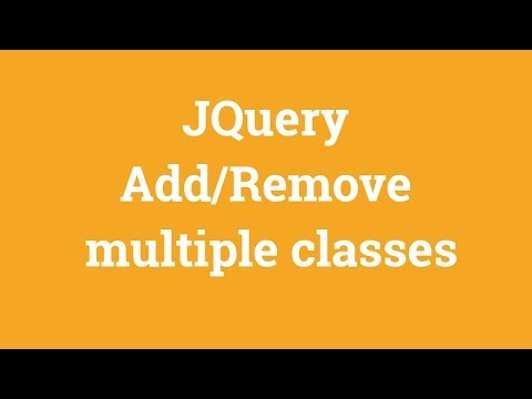 Jquery Tutorial For Beginners - Jquery Add/ Remove Multiple Classes thumbnail