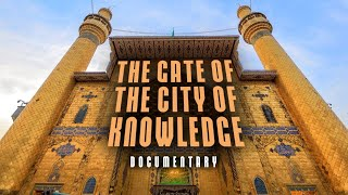 The Gate of the city of Knowledge – Full documentary