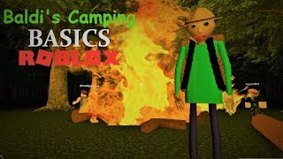 WILL BALDI SURVIVE FROM THIS BIG FIRE?!   The Weird Side of Roblox: Baldi's Camping Trip Demo