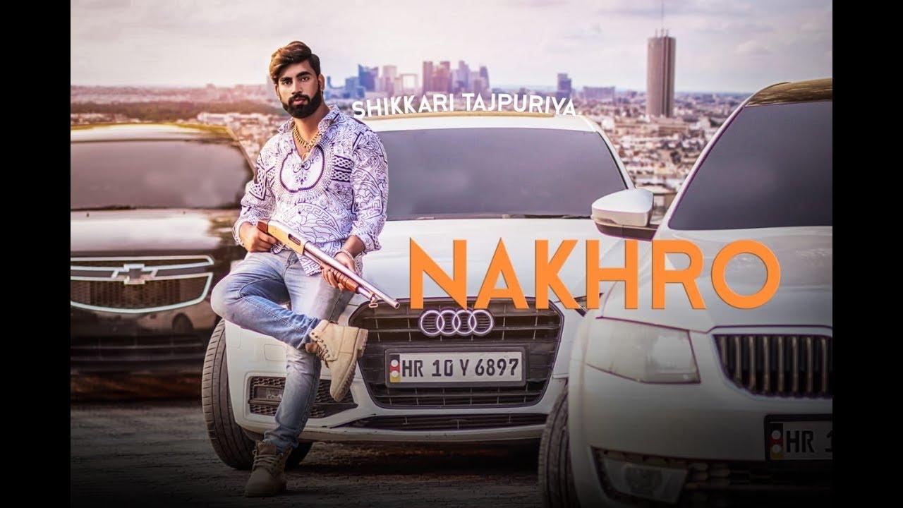 Nakhro - Rahul Kadyan | New Haryanvi Songs Haryanavi 2019 | Shikkari Tajpurya, Rechal Sharma | VOHM