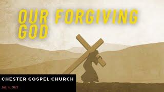 Our Forgiving God
