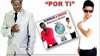 ROBARIA EL MUNDO POR TI - EL MONJE Y ROMAN ( By Predicador)