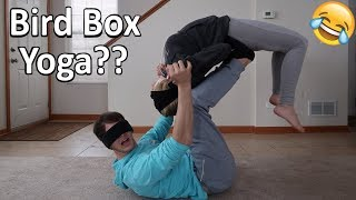 BIRD BOX YOGA CHALLENGE!! *HILARIOUS*