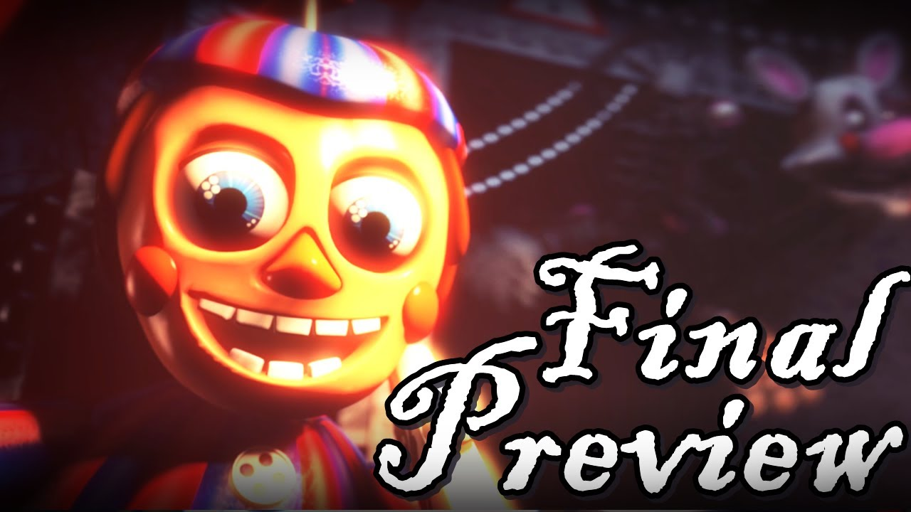 "SFM/FNAF ""Preview Final"" - You´re Back (Some things will ..."