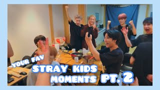 your fav stray kids moments #2