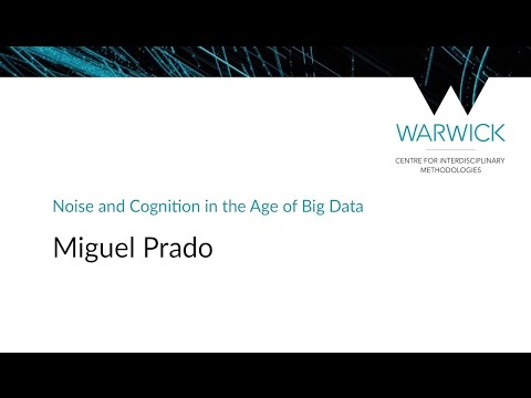 Noise and Cognition in the Age of Big Data | Miguel Prado | #CIMStreams