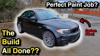 My WRECKED 2011 BMW 1M Is All COMPLETE! But WAIT, There is more.. (Part 7)