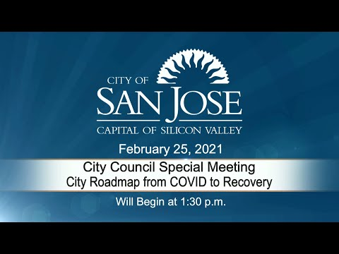 FEB 25, 2021 | City Council Special Meeting – City Roadmap From COVID to Recovery