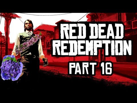 Red Dead Redemption - Part 16 - You Stab My Back, I'll Stab Yours