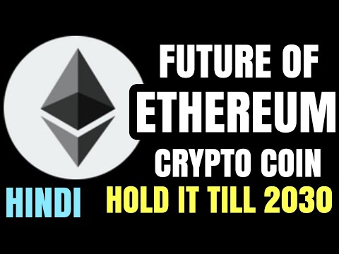 ETHEREUM (ETH) COIN PRICE PREDICTION   2018 - 2020 Hindi