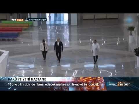 BAKU YE  YENI HASTAHANE