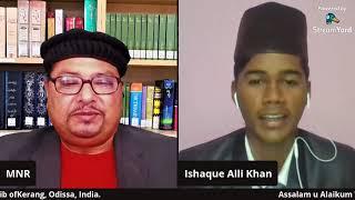 Introductory Live Session 1 With Azeezam Ishaque Ali Khan Sahib Of Kerang, Odissa, India