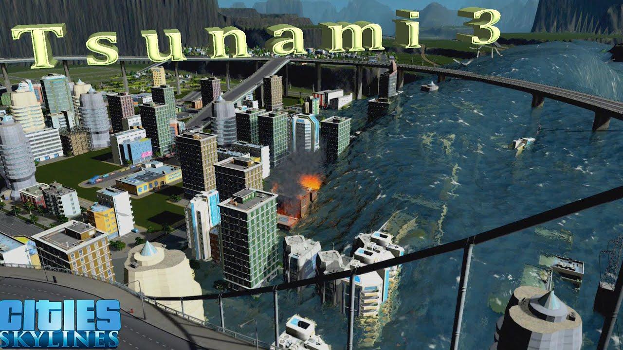 tsunami 3 cities skylines youtube