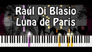 Raúl Di Blasio - Luna de Paris Piano Cover