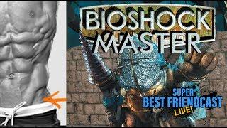 Friendcast is out! SBFC 242: Bioshockmaster: Judgment of Kegel Strength (feat. Austin Eruption)