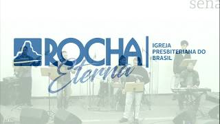 IPB Rocha Eterna 17 05 2020
