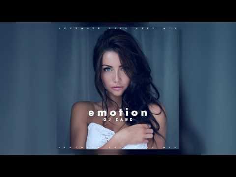 Dj Dark - Emotion (December 2016) [Deep, Vocal, Chill Mix]