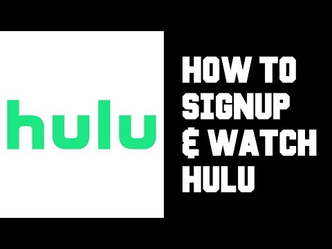 How To Sign Up For Hulu - How To Watch Hulu - Hulu How To Signup & Watch Content