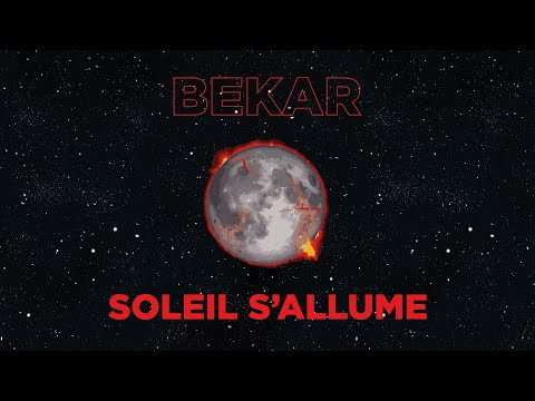 Youtube: Bekar – Soleil s'allume (lyrics video)