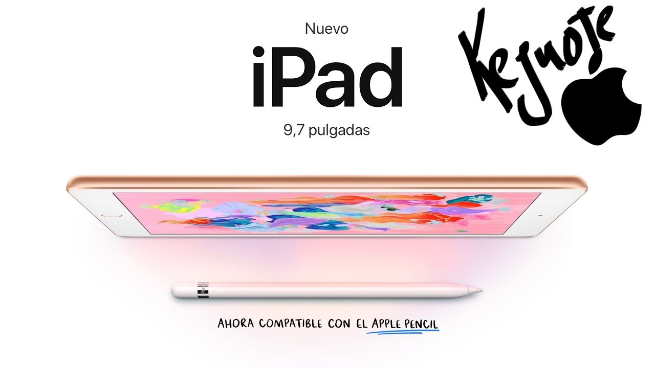Keynote Apple 27 de Marzo | Nuevo iPad con Apple Pencil ...