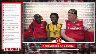 Eintracht Frankfurt 0-3 Arsenal | The Full Time Show LIVE CALL IN Ft Claude,Ty & Lumos