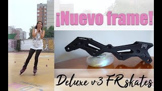 ¡NUEVA GUÍA! // NEW FRAME! // DELUXE V3 rockered