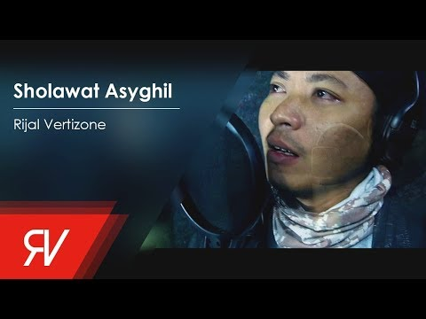 Rijal Vertizone - Sholawat Asyghil (Official Video Lirik)